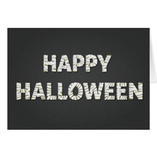 Mummified Happy Halloween Card