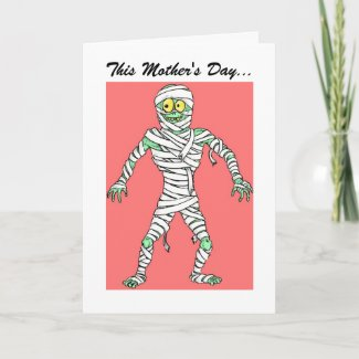 Mummy Mother's Day Card