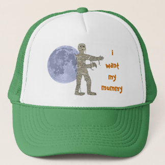 Mummy Walking in the Moonlight. i want my mummy Trucker Hat