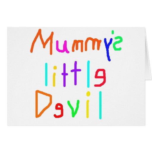 Mummy's Little Devil Greeting Card