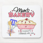 Mums Bakery Gift Mouse Pad