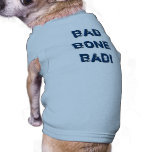 ¡Mún malo del HUESO! Camisetas De Perrito