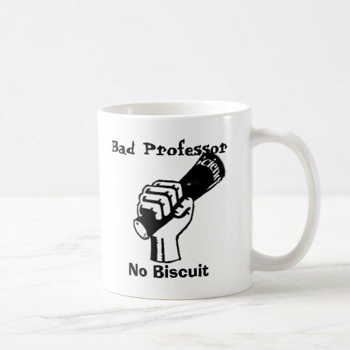 Mún profesor, ninguna taza de la galleta