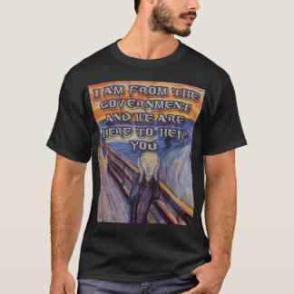 "Munch's ""The Scream""  and Goverment help! T-Shirt"