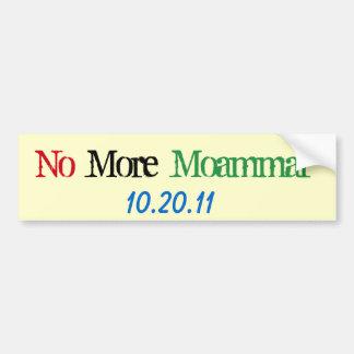 Mundo Affairs_No más Moammar 10-20-11 Etiqueta De Parachoque