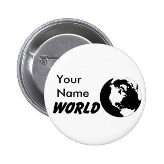 Mundo blanco y negro, su botón conocido pin