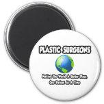 Mundo de los cirujanos plásticos… un mejor lugar imán de nevera
