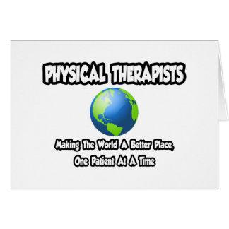 Mundo de los terapeutas físicos… un mejor lugar tarjeta de felicitación