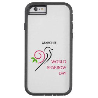 Mundo gorrión día 20 de marzo funda para  iPhone 6 tough xtreme