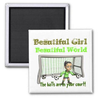 Mundo hermoso del chica hermoso del fútbol imán cuadrado