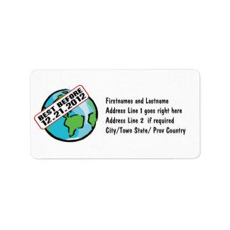 Mundo mejor antes de 12 21 2012 etiquetas de dirección