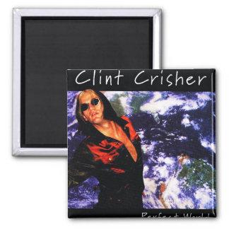 Mundo perfecto de Clint Crisher Imán Para Frigorífico