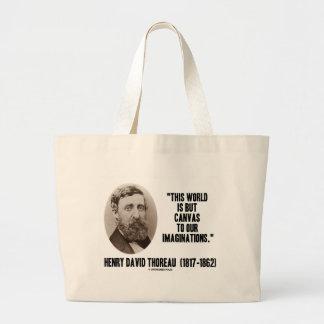 Mundo pero lona de Thoreau a nuestras Bolsa Tela Grande