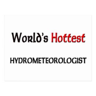 Mundos el Hydrometeorologist más caliente Tarjetas Postales