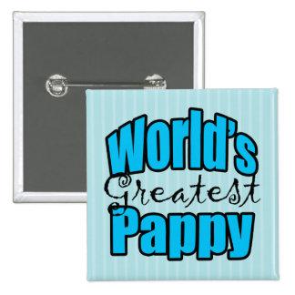 Mundos el Pappy más grande Pins