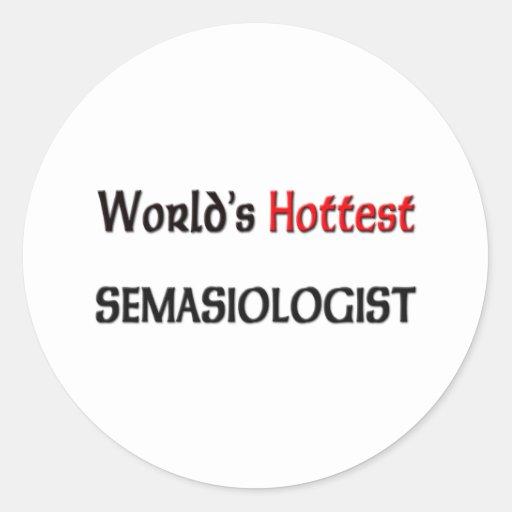 Mundos el Semasiologist más caliente Etiqueta Redonda