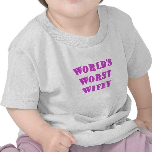 Mundos el Wifey peor Camisetas