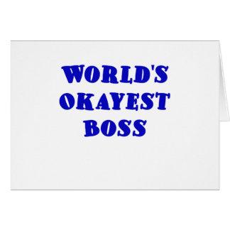 Mundos Okayest Boss Tarjeta De Felicitación