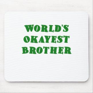 Mundos Okayest Brother Tapete De Ratones