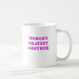 Mundos Okayest Brother Tazas De Café