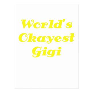 Mundos Okayest Gigi Postales