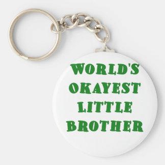 Mundos Okayest pequeño Brother Llavero Redondo Tipo Pin