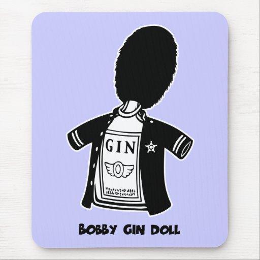 Muñeca de la ginebra de Bobby Mousepads