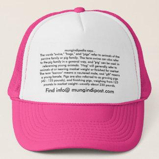 """mungindipedia says...The words """"swine,"""" """"hogs,""""... Trucker Hat"""
