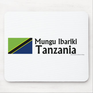 Mungu Ibariki (God Bless) Tanzania with flag Mouse Pads