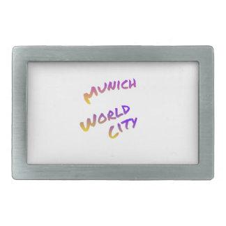 Munich world city, colorful text art belt buckle