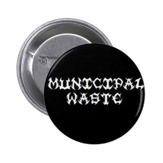 Municipal Waste 2 Inch Round Button