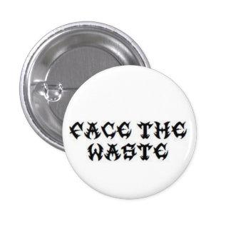 Municipal Waste - FACE THE WASTE!!! 1 Inch Round Button
