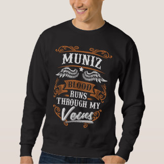 MUNIZ Blood Runs Through My Veius Sweatshirt