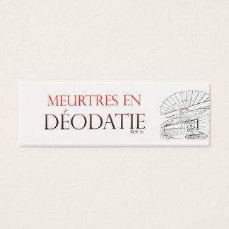 Murder in Déodatie Mini Business Card