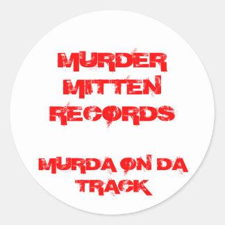 MURDER MITTEN RECORDS , MURDA ON DA TRACK CLASSIC ROUND STICKER