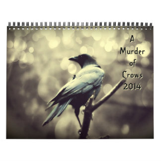 Murder of Crows 2014 Calendar