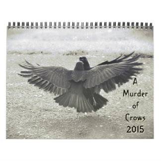 Murder of Crows 2015 Wall Calendars