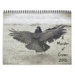 Murder of Crows 2015 Calendar