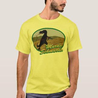 Murder schmurder T-Shirt