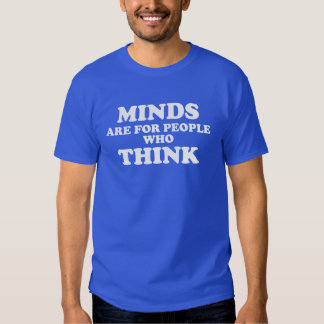 Murdock's Minds are for People who Think T-Shirt