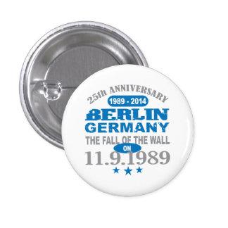 Muro de Berlín Alemania aniversario de 25 años Pin Redondo 2,5 Cm