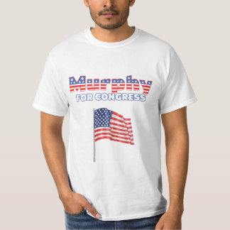 Murphy for Congress Patriotic American Flag Design T Shirt