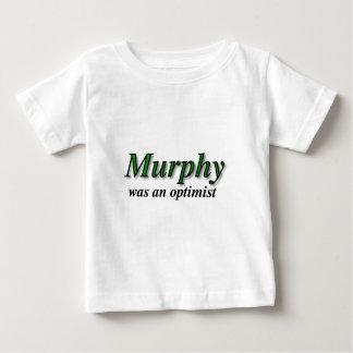 Murphy was an optimist - Murphy's Law Baby T-Shirt