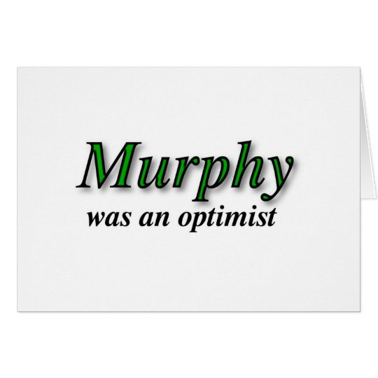 Murphy was an optimist - Murphy's Law Card