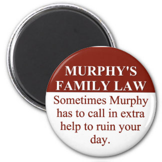 Murphy's Family Law (3) 2 Inch Round Magnet