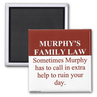 Murphy's Family Law (3) 2 Inch Square Magnet