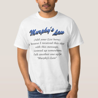Murphy's Law (Add your text), Blue w/ Grey text T-Shirt