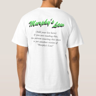 Murphy's Law (Add your text), Green w/ Grey text T-Shirt