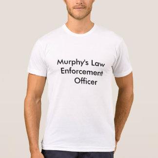 Murphy's Law Enforcement Officer t-Shirt