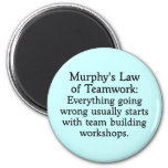 Murphy's Law for Teamwork (2) 2 Inch Round Magnet